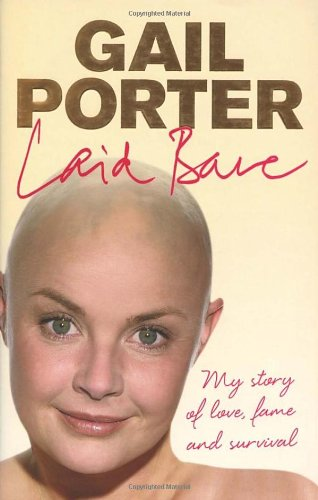 Laid Bare By Gail Porter (Author / Actress)