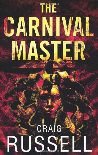 The Carnival Master By Craig Russell