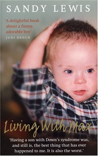 Living with Max By Sandy Lewis (Author)