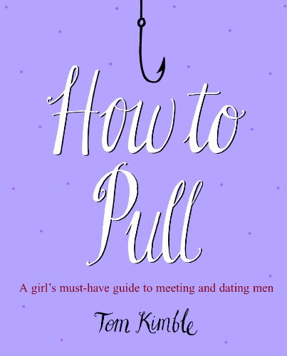 How to Pull By Tom Kimble