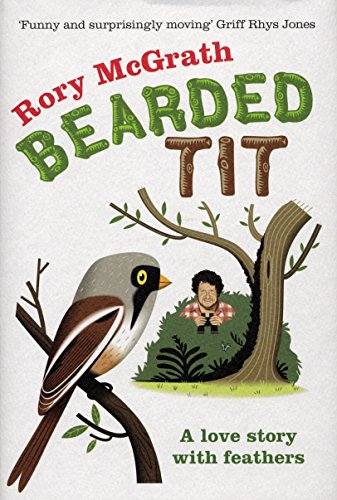 Bearded Tit By Rory McGrath (Author)