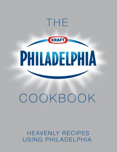 The Philadelphia Cookbook By Philadelphia UK