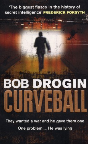 Curveball By Bob Drogin (Author)
