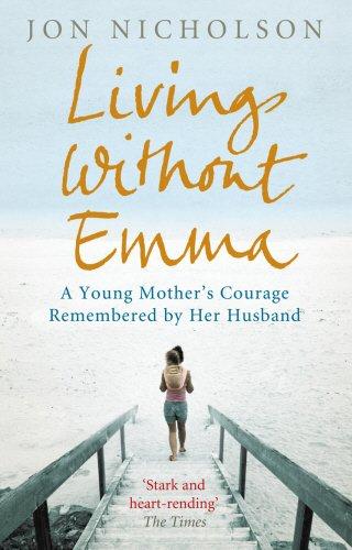 Living Without Emma By Jon Nicholson