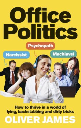 Office Politics By Oliver James