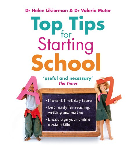 Top Tips for Starting School By Dr. Helen Likierman