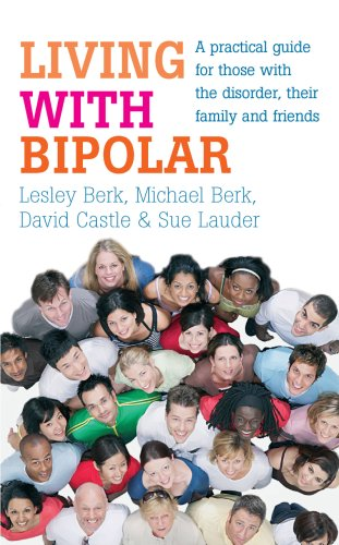 Living with Bipolar By David Castle