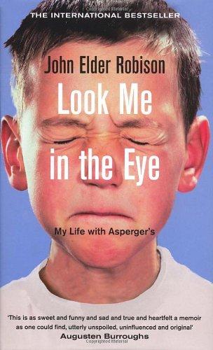 Look Me in the Eye von John Elder Robison