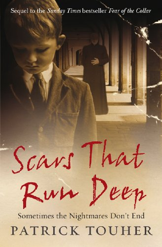 Scars that Run Deep By Patrick Touher
