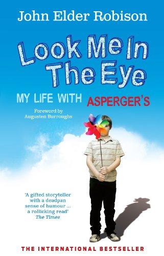 Look Me in the Eye By John Elder Robison (Author)