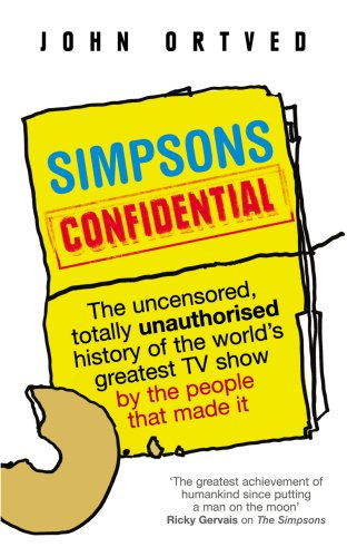 Simpsons Confidential By John Ortved (Author)