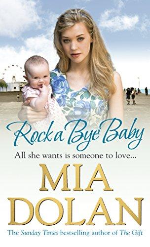 Rock A Bye Baby By Mia Dolan