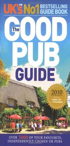 The Good Pub Guide 2010 By Alisdair Aird