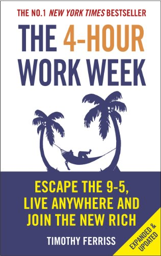 The 4-Hour Work Week By Timothy Ferriss (Author)