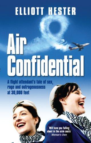 Air Confidential By Elliott Hester