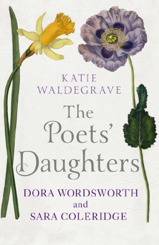 The Poets' Daughters By Katie Waldegrave