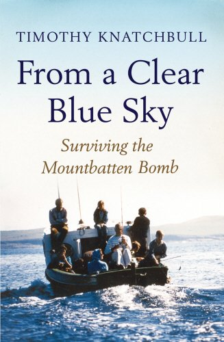From A Clear Blue Sky by Timothy Knatchbull