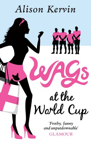 Wags at the World Cup by Alison Kervin