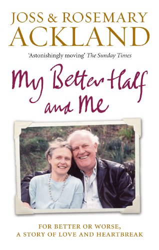 My Better Half and Me By Joss Ackland