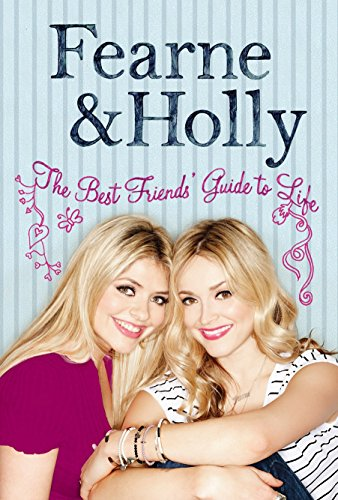 The Best Friends' Guide to Life by Fearne Cotton