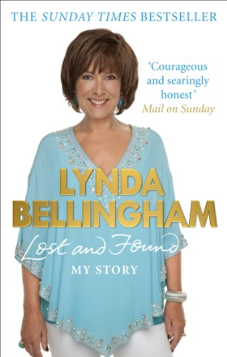 Lost and Found: My Story by Lynda Bellingham
