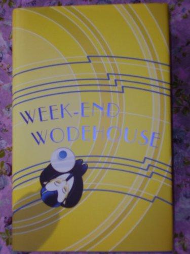 WEEK-END WODEHOUSE By P.G.WODEHOUSE