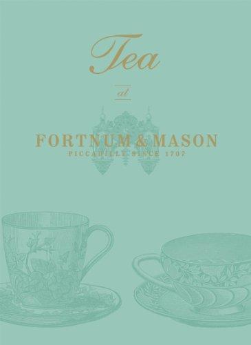 "Tea at ""Fortnum & Mason"" by"