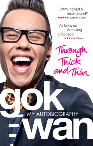 Through Thick and Thin: My Autobiography By Gok Wan