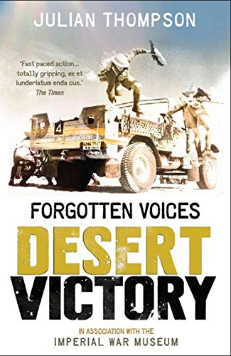 Forgotten Voices Desert Victory By Julian Thompson