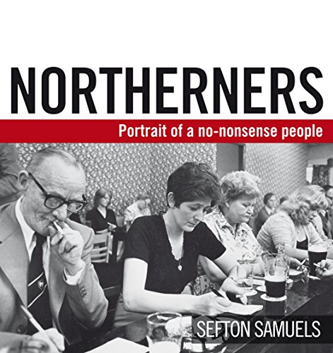 Northerners By Sefton Samuels