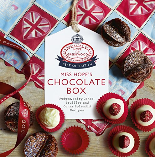 Miss Hope's Chocolate Box By Hope and Greenwood