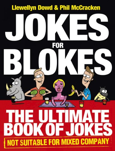 Jokes for Blokes By Llewellyn Dowd