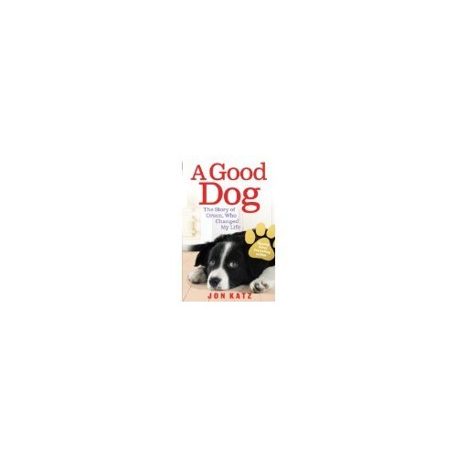 Dog Stories Box Set: A Home for Rose, A Dog Year, A Good Dog