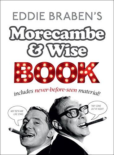 Eddie Braben's Morecambe and Wise Book By Eddie Braben