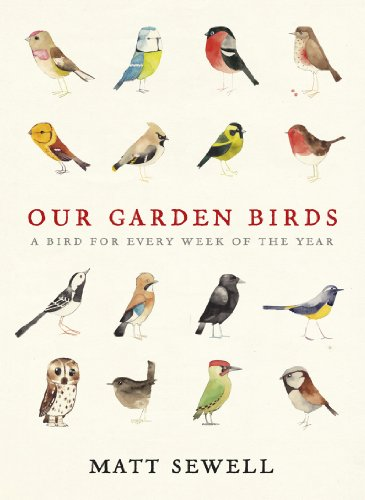 Our Garden Birds By Matt Sewell