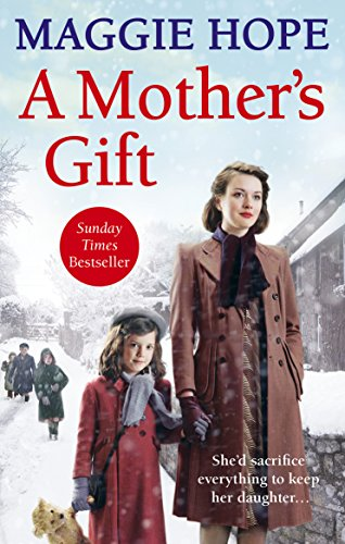 A Mother's Gift By Maggie Hope