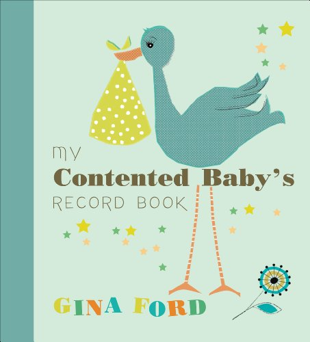 My Contented Baby's Record Book by Gina Ford