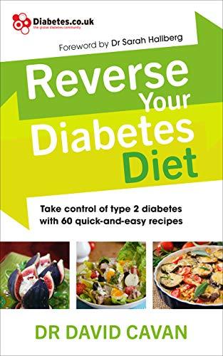 Reverse Your Diabetes Diet By Dr. David Cavan