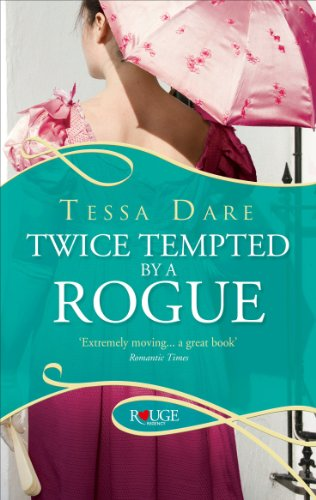 Twice Tempted by a Rogue: A Rouge Regency Romance By Tessa Dare