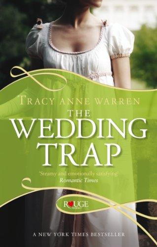 The Wedding Trap, A Rouge Regency Romance By Tracy Anne Warren