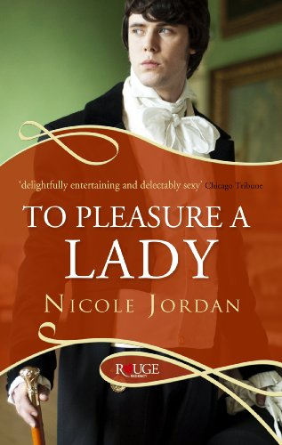 To Pleasure a Lady: A Rouge Regency Romance By Nicole Jordan