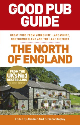 The Good Pub Guide: The North of England By Alisdair Aird