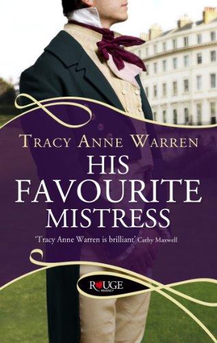 His Favourite Mistress: A Rouge Regency Romance By Tracy Anne Warren