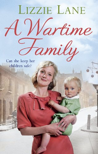 A Wartime Family By Lizzie Lane