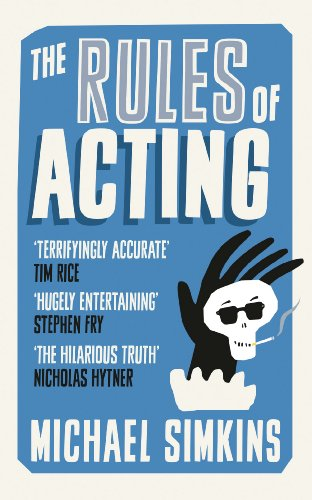 The Rules of Acting By Michael Simkins