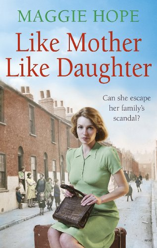 Like Mother, Like Daughter by Maggie Hope