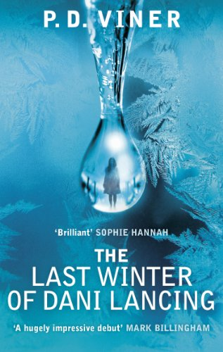 The Last Winter of Dani Lancing By P.D. Viner