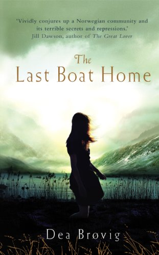 The Last Boat Home By Dea Brovig