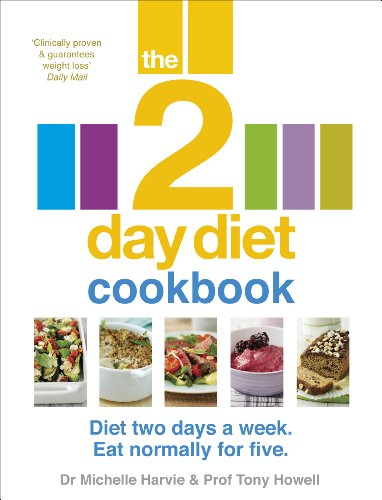 The 2-Day Diet Cookbook By Dr. Michelle Harvie