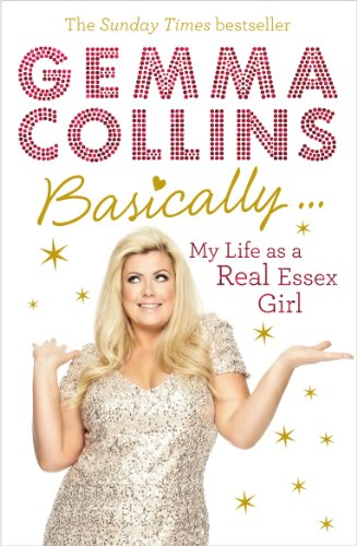 Basically... By Gemma Collins Limited